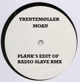 Trentemøller – Moan (Plank's Edit of Radio Slave Remix)